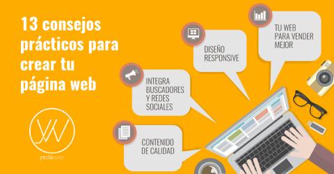 13 consejos prácticos para crear tu página web - YeclaWeb